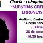 26 de octubre Charla Coloquio «Nuestras creencias erroneas»