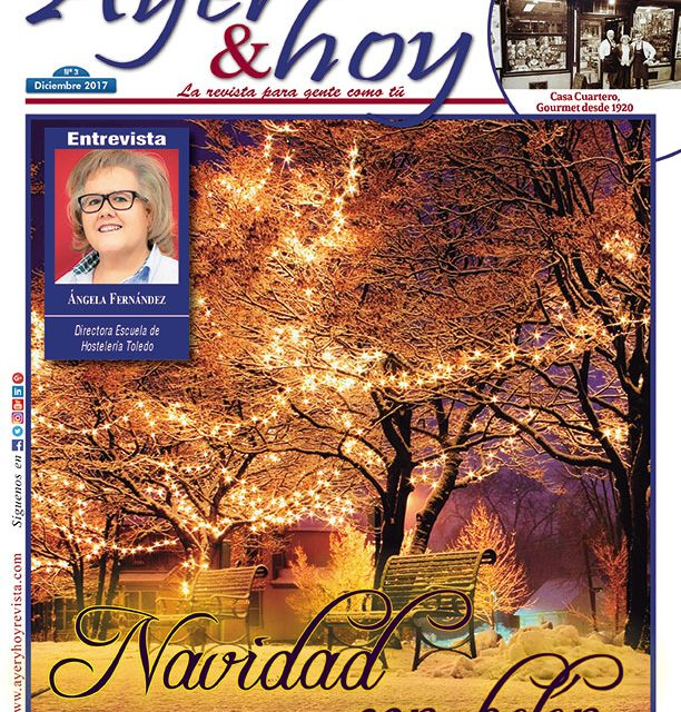 Ayer & hoy – Toledo – Revista Diciembre 2017