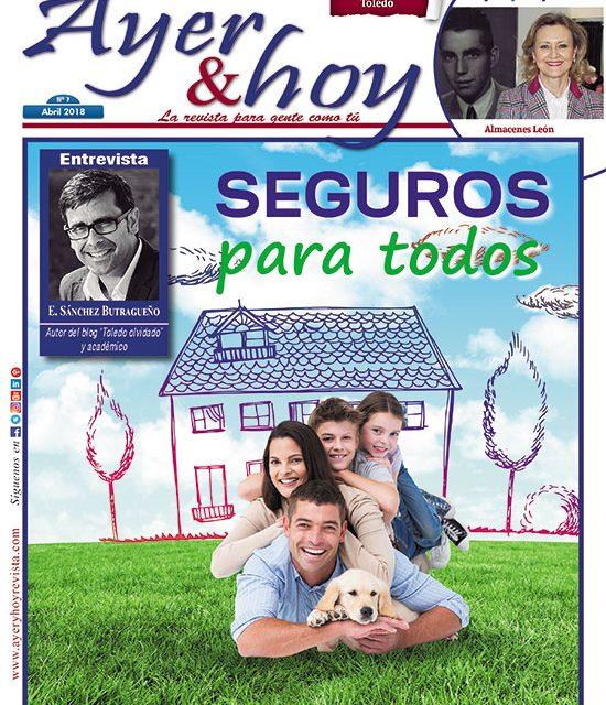 Ayer & hoy – Toledo – Revista Abril 2018
