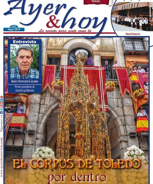 Ayer & hoy – Toledo – Revista Mayo 2018