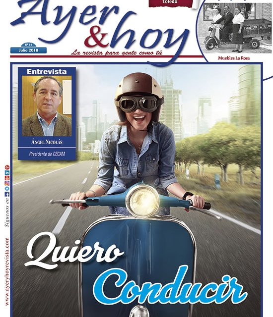 Ayer & hoy – Toledo – Revista Julio 2018
