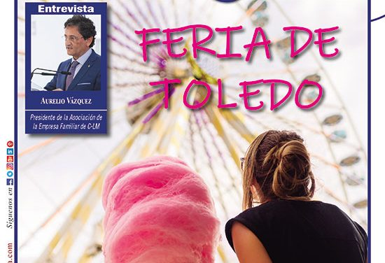 Ayer & hoy – Toledo – Revista Agosto 2018