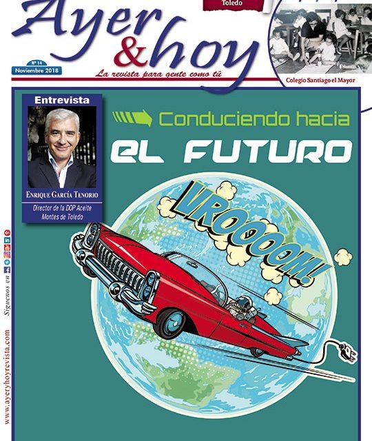 Ayer & hoy – Toledo – Revista Noviembre 2018