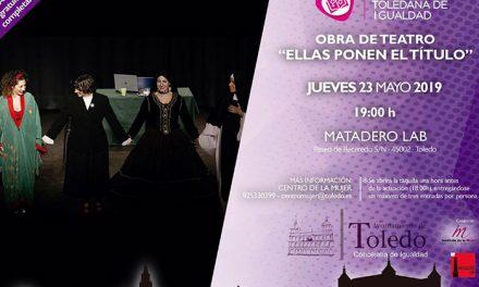 'Ellas ponen el título' es la obra teatral que propone la Escuela Toledana de Igualdad para este jueves en Matadero Lab